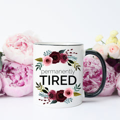 tired mom mug