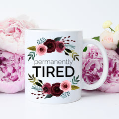 funny tired mom mug