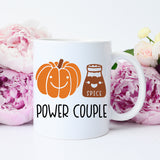 Power Couple Mug, Funny Fall Mug, Pumpkin And Spice Mug, Pumpkin Spice Latte Mug