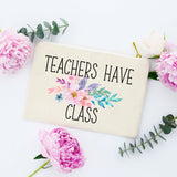 Teacher Pencil Pouch, Pencil Bag for Teacher, Teacher Pencil Bag, Teachers have Class Bag, Teachers have Class Makeup Bag