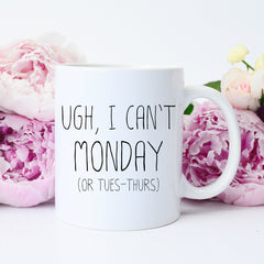 i can't today mug