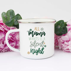 mama wants a silent night mug