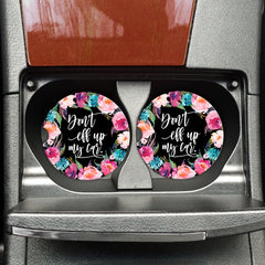 Don't Eff up my Car - Funny Travel Coasters, Funny Car Accessories, Funny Cup Holder Coasters, Funny Coasters for your Car, Don't Mess Up My Car
