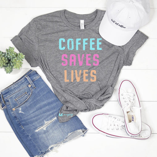 Coffee Saves Lives Shirt, Funny Coffee Shirt