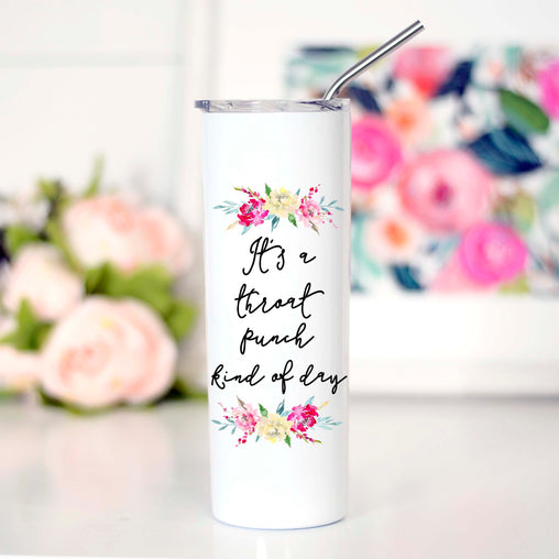 Throat Punch with Florals, It's a throat punch kind of day, TTC