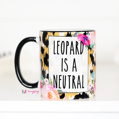 Leopard Is a Neutral, Leopard Print Gifts, CM