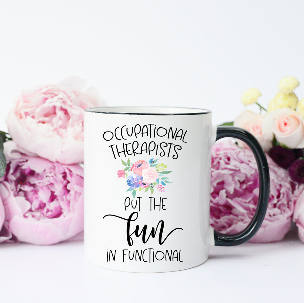 Funny Occupational Therapist Mug