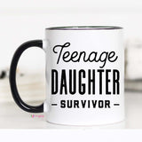 Teenage Daughter Survivor, Fathers Day Mug