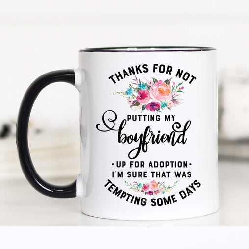 Thanks for Not Putting my Boyfriend Up for Adoption, Gifts for Boyfriend's Mom, CM