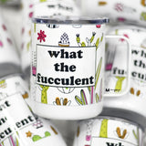 What The Fucculent Travel Cup, Cactus Cup