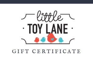 Gift Certificate, , Little Toy Lane, Little Toy Lane - Little Toy Lane