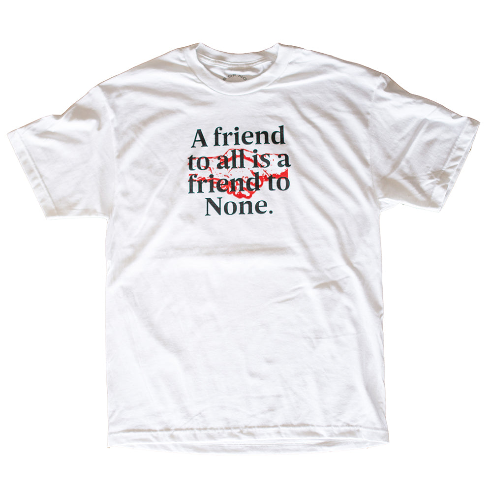 Friend to None (White)
