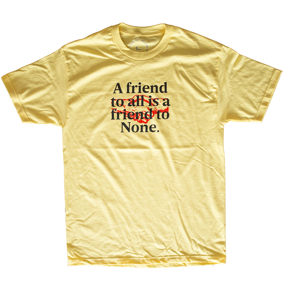 Friend to None (Yellow)