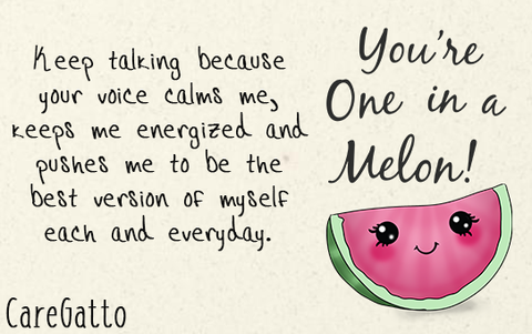 Love notes - you're one in a mellon