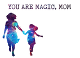 Magic Mom - Daughter