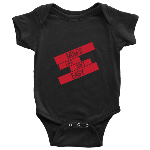 MOM's Life Ain't Easy - Baby Onesie Shirt