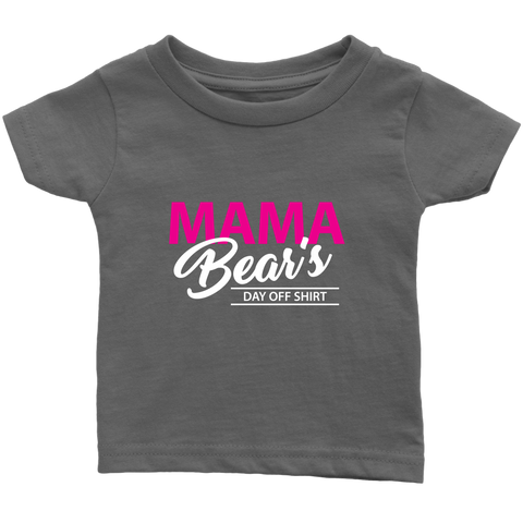 [MOM's Special] MAMA Bear's Baby Infant T-Shirt