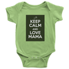 [MOM's Special] Keep Calm And Love Mama - Baby Onesie Shirt