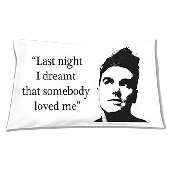 Last Night Pillowcase
