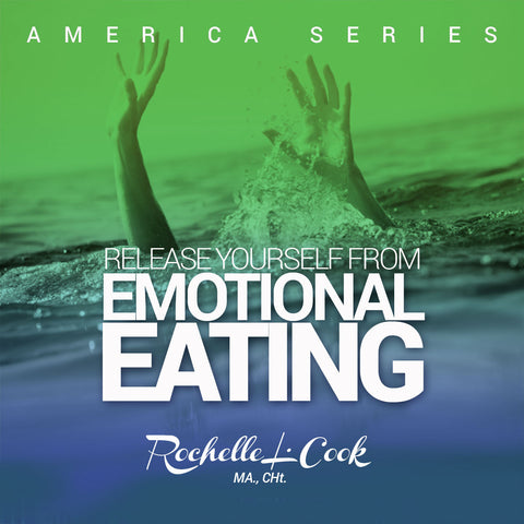 Release Yourself from Emotional Eating