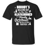 Family Christmas We're All In This Together T-shirt - FrankyTee