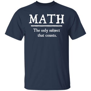 Math - The only subject that count Funny Shirt - FrankyTee