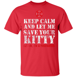 Keep calm and let me save your Kitty Cat Firefighter Shirt - FrankyTee