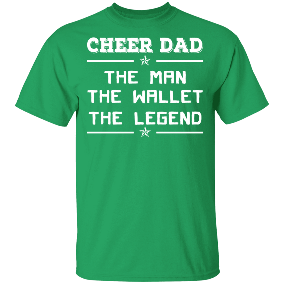 Men's Men's Cheer Dad, The man, The Legend, The Wallet T Shirt - FrankyTee