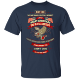 Notice This Shirt Owner Is Politically Incorrect T Shirt - FrankyTee