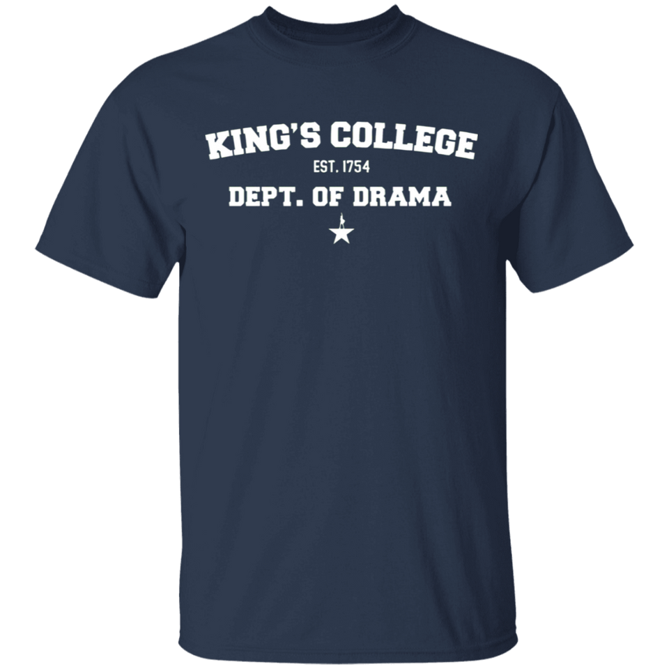 Kings College Dept Of Drama Hamil Shirt - FrankyTee