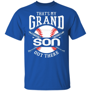 That's My Grandson Out There Baseball Shirt - FrankyTee