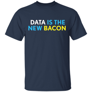 Data Is The New Bacon T-shirt For Analysts Scientists New - FrankyTee