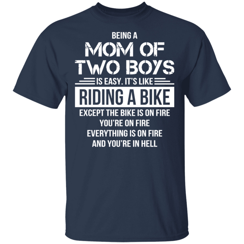 Funny Saying Being A Mom Of Two Boys T-Shirt For Mother' Day - FrankyTee