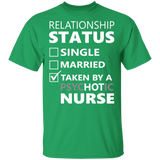 Relationship Status Taken By Psychotic Nurse Shirt - FrankyTee