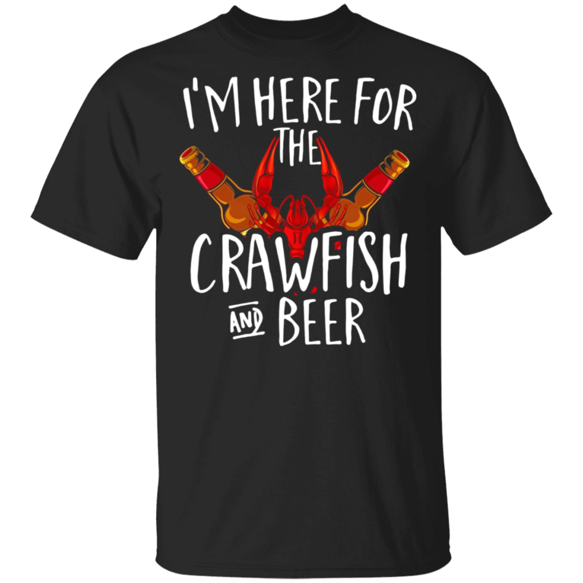 I'm Here For The Crawfish And Beer Tshirt Cajun Boil Party