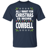 All I Want For Christmas Is More Cowbell Funny Music Shirt - FrankyTee