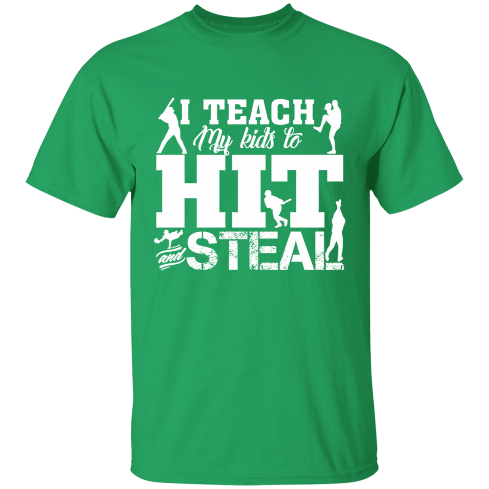 132 I Teach My Kids to Hit and Steal Baseball Mom Shirt - FrankyTee
