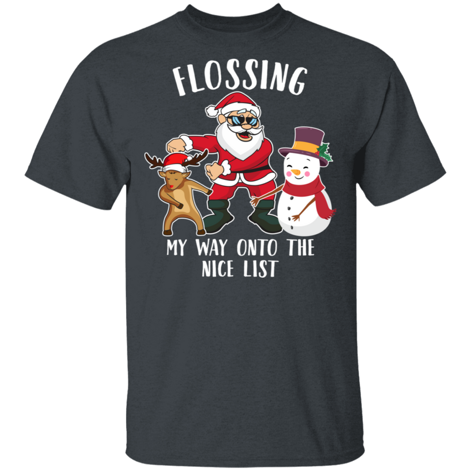 Christmas Flossing Santa Flossing My Way Onto The Nice List T-shirt - FrankyTee