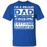 Mens Im A Proud Dad Of A Freaking Awesome Tattooed Daughter Shirt Proud Dad Shirt - FrankyTee