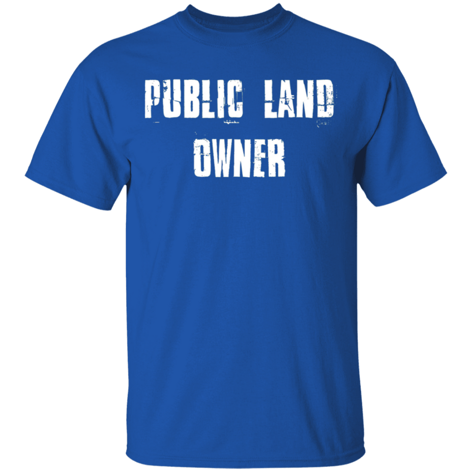 Public Land Owner Shirt - FrankyTee