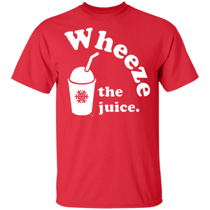 Wheeze the Juice Tshirt - FrankyTee
