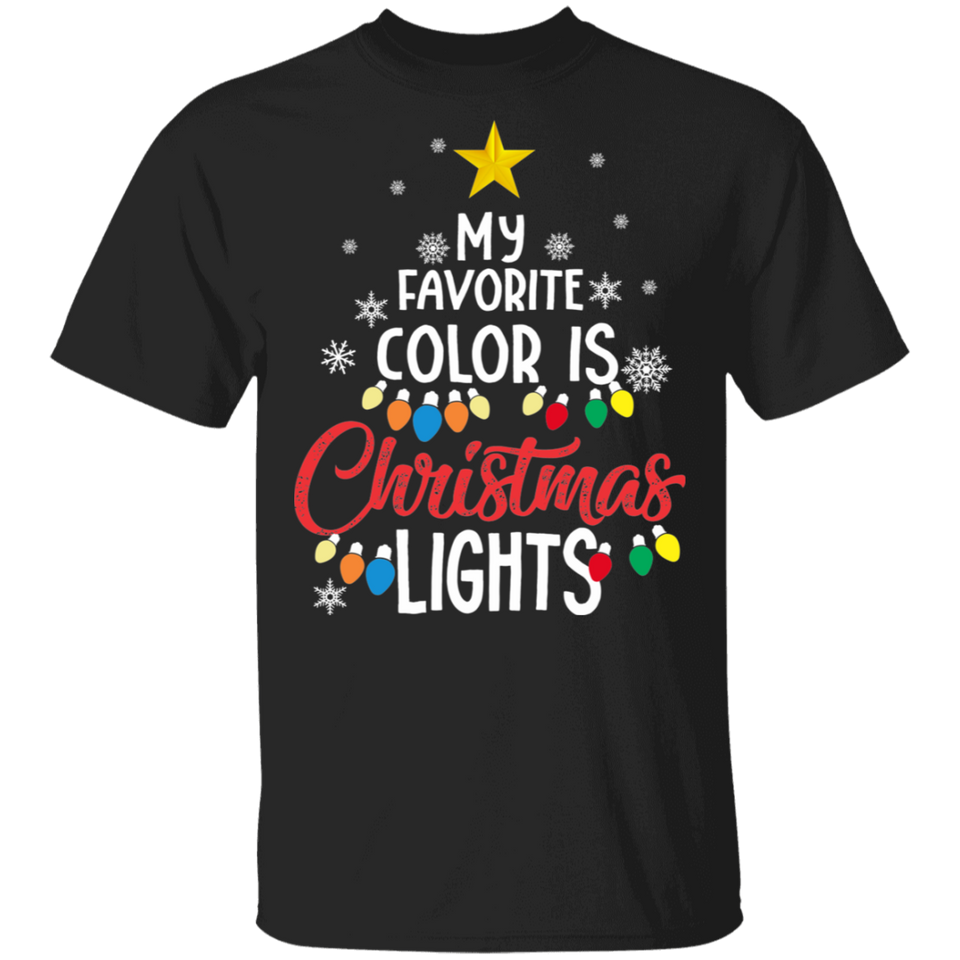 My Favorite Color is Christmas Lights T-Shirt for Adult - FrankyTee