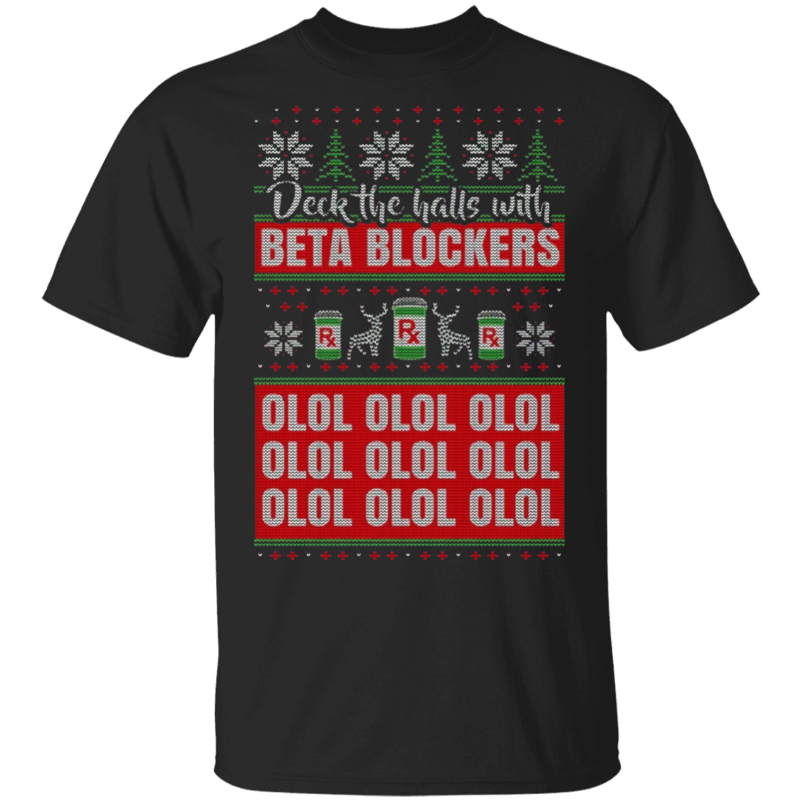 Christmas Nurse T-Shirt - Deck the Halls with Beta Blockers