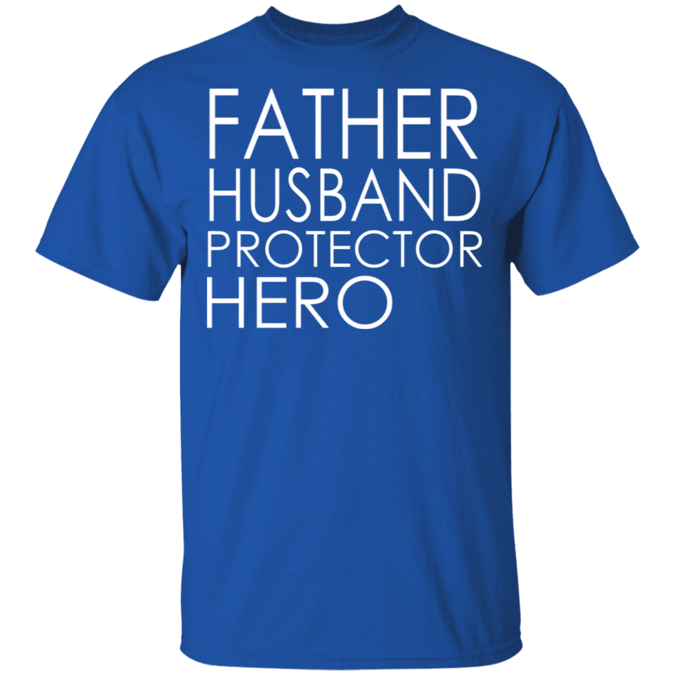 Father's Day T-shirt Father Husband Protector Hero Shirt - FrankyTee