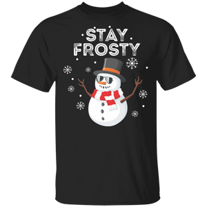 Stay Frosty T-Shirt Enjoin Christmas Snowman - FrankyTee