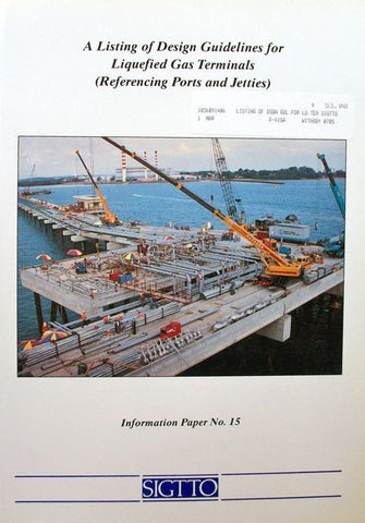 A Listing of Design Guidelines for Liquefied Gas Terminals (Referencing Ports and Jetties)