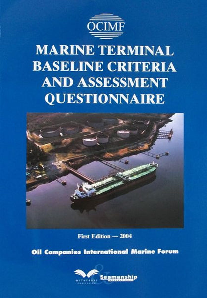 Marine Terminal Baseline Criteria and Assessment Questionnaire