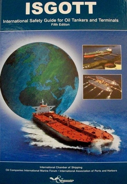 International Safety Guide for Oil Tankers and Terminals