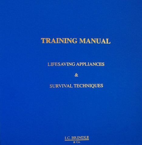SOLAS Training Manual: Lifesaving Appliances & Survival Techniques