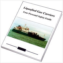 Liquefied Gas Carriers: Your Personal Safety Guide